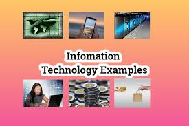 Informatio technology examples in daily life and business 2020